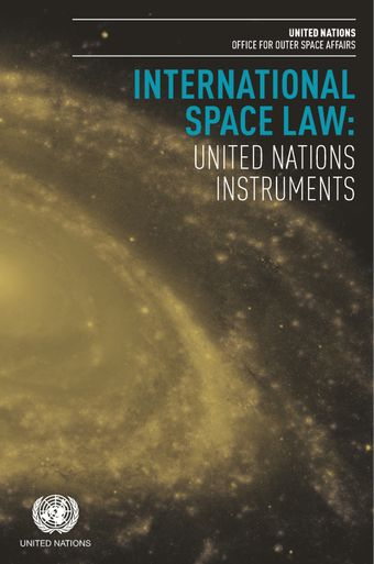 image of Treaty on Principles Governing the Activities of States in the Exploration and Use of Outer Space, including the Moon and Other Celestial Bodies