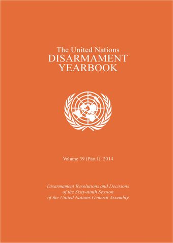 image of United Nations Disarmament Yearbook 2014: Part I