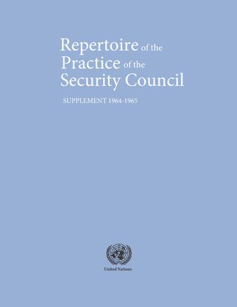 image of Repertoire of the Practice of the Security Council: Supplement 1964-1965