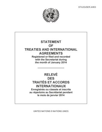 image of Statement of Treaties and International Agreements: Registered or Filed and Recorded with the Secretariat during the Month of January 2014