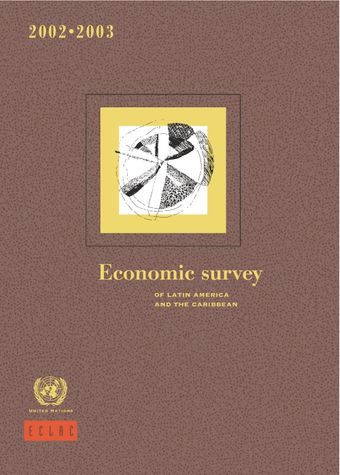 image of Economic Survey of Latin America and the Caribbean 2002-2003