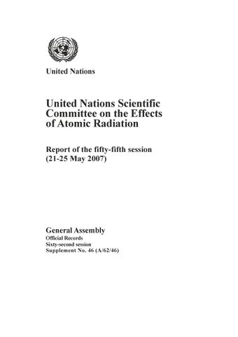 image of Report of the United Nations Scientific Committee on the Effects of Atomic Radiation (UNSCEAR) 2007