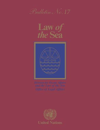 Law of the Sea Bulletin, No. 17