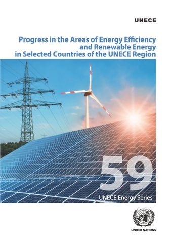 image of Progress in the Areas of Energy Efficiency and Renewable Energy in Selected Countries of the UNECE Region