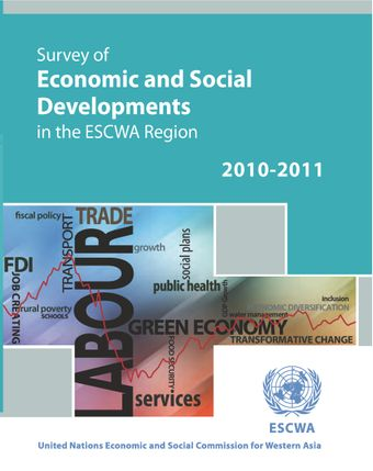 image of Survey of Economic and Social Developments in the ESCWA Region 2010-2011