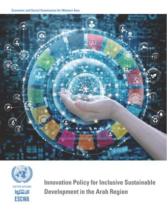 image of Innovation Policy for inclusive Sustainable Development in the Arab Region