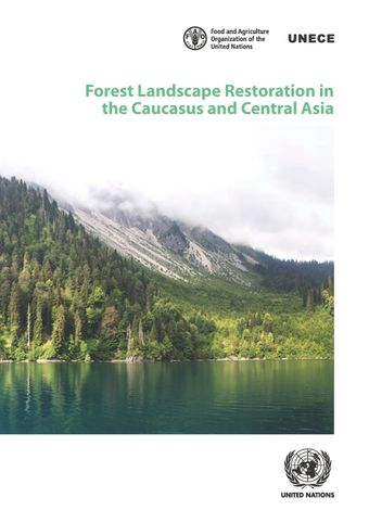 image of Forest Landscape Restoration in the Caucasus and Central Asia