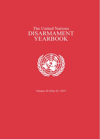 image of United Nations Disarmament Yearbook 2015: Part II