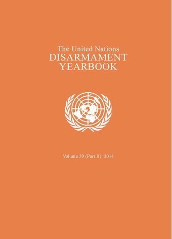 image of United Nations Disarmament Yearbook 2014: Part II