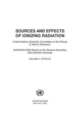 image of Sources and Effects of Ionizing Radiation, United Nations Scientific Committee on the Effects of Atomic Radiation (UNSCEAR) 2000 Report, Volume II