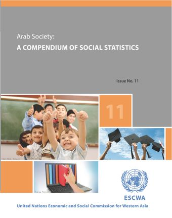 image of Arab Society: A Compendium of Social Statistics - Issue No. 11