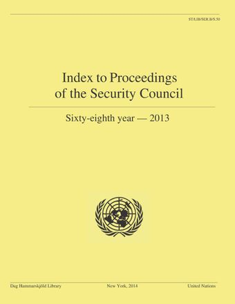 image of Index to Proceedings of the Security Council: Sixty-eighth year, 2013