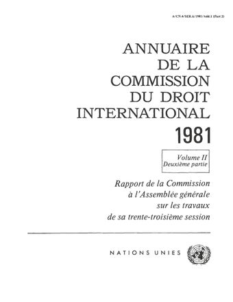 image of Annuaire de la Commission du Droit International 1981, Vol. II, Partie 2
