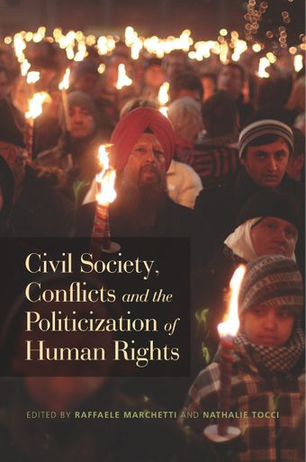 image of Civil Society, Conflicts and the Politicization of Human Rights