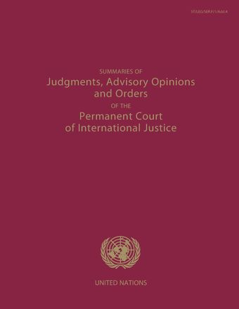 image of Summaries of Judgments, Advisory Opinions and Orders of the Permanent Court of International Justice