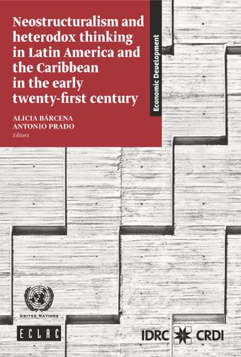 image of Neostructuralism and Heterodox Thinking in Latin America and the Caribbean in the Early Twenty-First Century