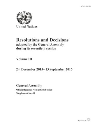 image of Resolutions and Decisions Adopted by the General Assembly During its Seventieth Session: Volume III