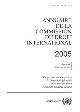 image of Annuaire de la Commission du Droit International 2005, Vol. II, partie 2