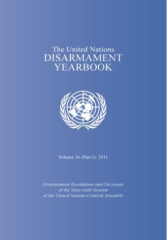 image of United Nations Disarmament Yearbook 2011: Part I