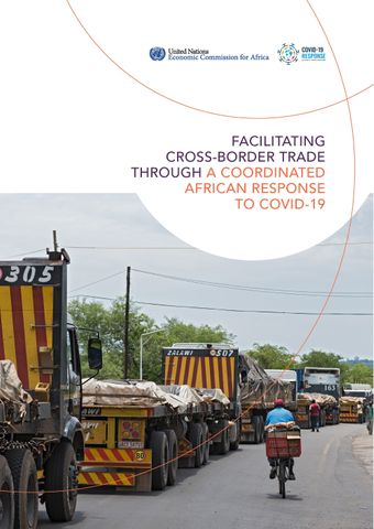 image of Facilitating Cross-border Trade Through a Coordinated African Response to COVID-19