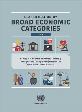 image of Classification by Broad Economic Categories, Rev.5