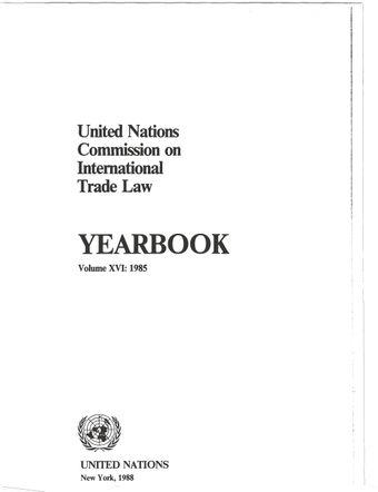 image of United Nations Commission on International Trade Law (UNCITRAL) Yearbook 1985