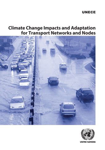 image of Case studies on diverse socioeconomic impacts and implications from climate change on various transport infrastructure studied in countries