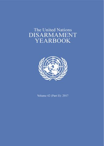 image of United Nations Disarmament Yearbook 2017: Part II