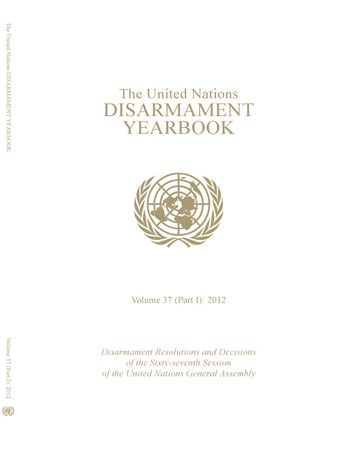 image of United Nations Disarmament Yearbook 2012: Part I