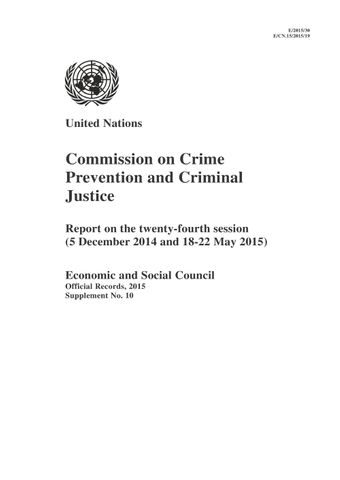 image of Report of the Commission on Crime Prevention and Criminal Justice on the Twenty-Fourth Session (5 December 2014 and 18-22 May 2015)