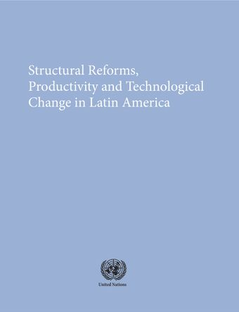 image of Structural Reforms, Productivity and Technological Change in Latin America