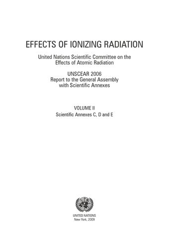 image of Effects of Ionizing Radiation, United Nations Scientific Committee on the Effects of Atomic Radiation (UNSCEAR) 2006 Report, Volume II