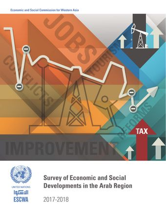 image of Survey of Economic and Social Developments in the Arab Region 2017-2018