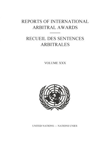 image of Reports of International Arbitral Awards, Vol. XXX