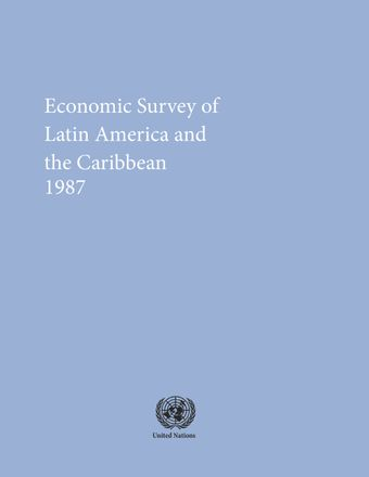 image of Economic Survey of Latin America and the Caribbean 1987