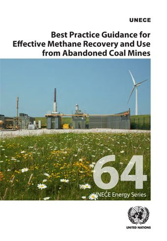 image of Best Practice Guidance for Effective Methane Recovery and Use from Abandoned Coal Mines