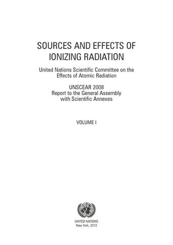 image of Sources and Effects of Ionizing Radiation, United Nations Scientific Committee on the Effects of Atomic Radiation (UNSCEAR) 2008 Report, Volume I