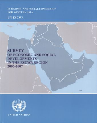 image of Survey of Economic and Social Developments in the ESCWA Region 2006-2007