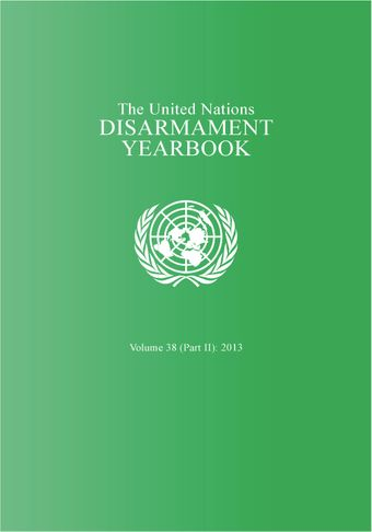 image of United Nations Disarmament Yearbook 2013: Part II