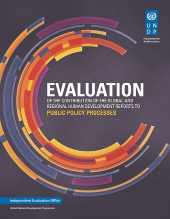 image of Evaluation of the Contribution of UNDP Global and Regional Human Development Reports to the Public Policy Process