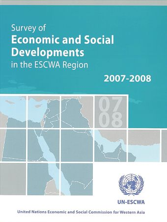 image of Survey of Economic and Social Developments in the ESCWA Region 2007-2008