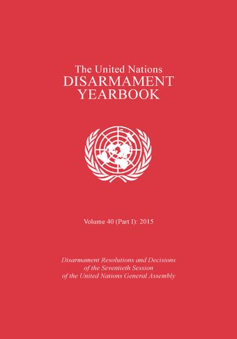 image of United Nations Disarmament Yearbook 2015: Part I