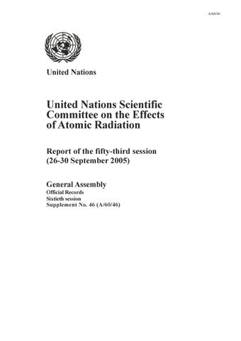 image of Report of the United Nations Scientific Committee on the Effects of Atomic Radiation (UNSCEAR) 2005