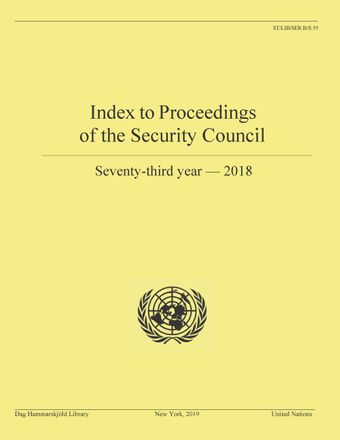 image of Index to Proceedings of the Security Council: Seventy-Third Year, 2018