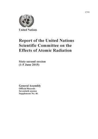 image of Report of the United Nations Scientific Committee on the Effects of Atomic Radiation (UNSCEAR) 2015