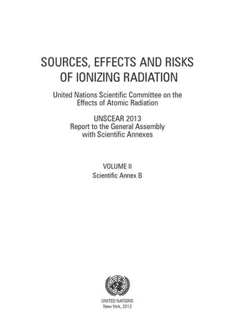 image of Sources, Effects and Risks of Ionizing Radiation, United Nations Scientific Committee on the Effects of Atomic Radiation (UNSCEAR) 2013 Report, Volume II