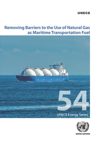 image of Removing Barriers to the Use of Natural Gas as Maritime Transportation Fuel