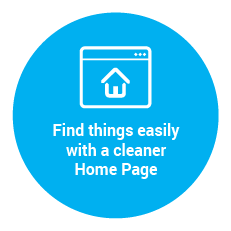 Find things easily with a cleaner Home Page